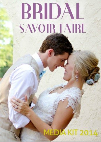 Bridal Savoir Faire Magazine Media Kit
